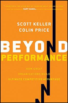 Beyond Performance