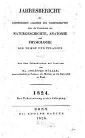 Jahresbericht der Schwedischen Academie der Wissenschaften über die Fortschritte der Naturgeschichte, Anatomie und Physiologie der Tiere und Pflanzen: Band 1