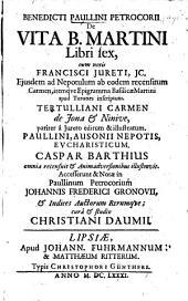 De vita B. Martini libri sex