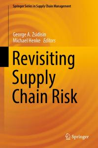 Revisiting Supply Chain Risk PDF