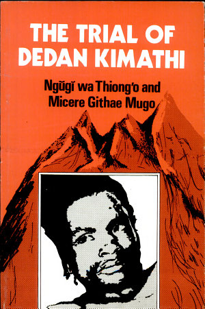 The Trial of Dedan Kimathi