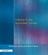 Literacy in the Secondary School