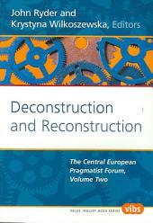 Deconstruction and Reconstruction: The Central European Pragmatist Forum