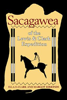 Sacagawea of the Lewis and Clark Expedition PDF