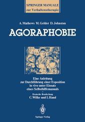 Agoraphobie: Eine Anleitung zur Durchführung einer Exposition in vivo unter Einsatz eines Selbsthilfemanuals