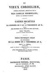 Le vieux cordelier: journal politique, rédigé en l'an II. Causes secrètes de la journée du 9 au 10 Thermidor an II
