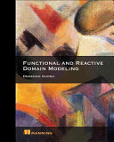 Functional and Reactive Domain Modeling PDF