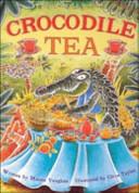 Crocodile Tea