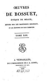 Oeuvres: revues sur les manuscrits originaux et les éditions les plus correctes, Volume13