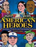 Have Fun with American Heroes