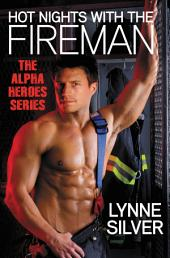 Hot Nights with the Fireman