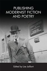 Publishing Modernist Fiction and Poetry PDF