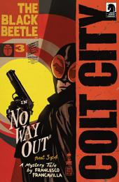 The Black Beetle: No Way Out #3