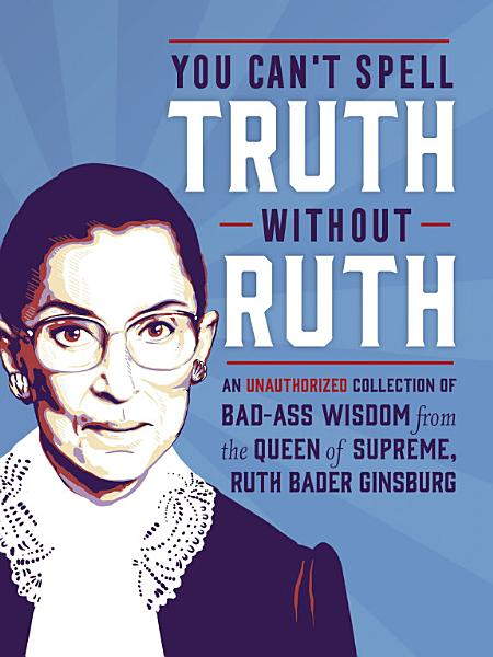Download You Can t Spell Truth Without Ruth Book