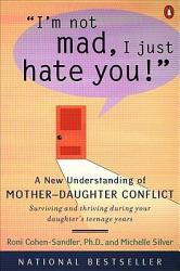 I M Not Mad I Just Hate You  Book PDF