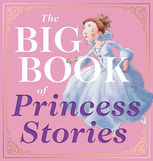 The Big Book of Princess Stories