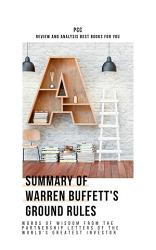 Summary Of Warren Buffett S Ground Rules Words Of Wisdom  Book PDF