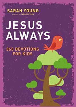 Jesus Always  365 Devotions for Kids PDF