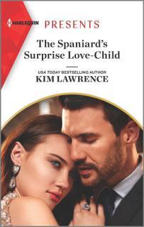 The Spaniard s Surprise Love Child Book