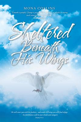 Sheltered Beneath His Wings
