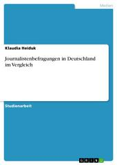 Journalistenbefragungen in Deutschland im Vergleich