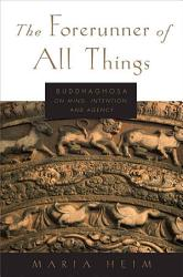 The Forerunner Of All Things Book PDF
