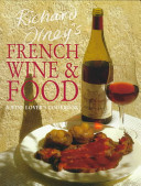 Richard Olney s French Wine and Food Book