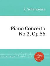 Piano Concerto No.2, Op.56