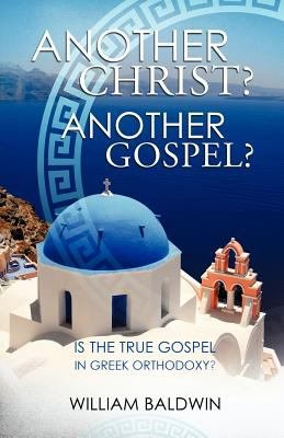 Another Christ  Another Gospel