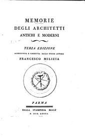 Memorie degli architetti antichi e moderni: Volume 2