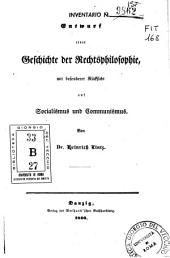 Entwurf einer Geschichte der Rechtsphilosophie mit besonderer Ruüksicht auf Socialismus und Communismus