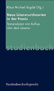 Neue Literaturtheorien in der Praxis PDF