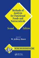Methods of Analysis for Functional Foods and Nutraceuticals  Second Edition PDF
