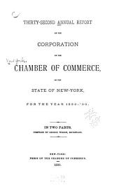 Annual Report of the Corporation of the Chamber of Commerce, of the State of New York, for the Year ...