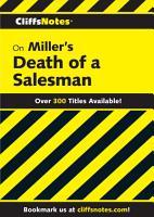 CliffsNotes on Miller s Death of a Salesman PDF