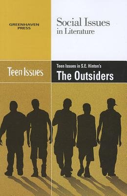 Teen Issues in S E  Hinton s The Outsiders