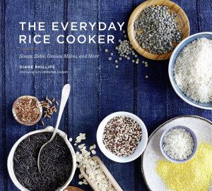 The Everyday Rice Cooker Book
