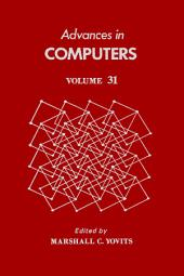 Advances in Computers: Volume 31