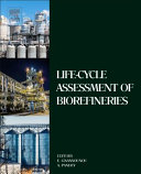 Life Cycle Assessment of Biorefineries PDF