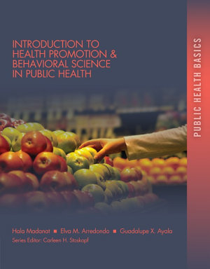 Introduction to Health Promotion   Behavioral Science in Public Health PDF