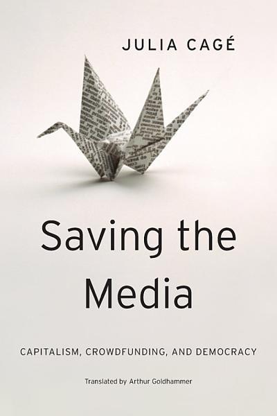 Download Saving the Media Book