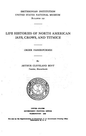 Life Histories of North American  birds    Jays  crows and titmice