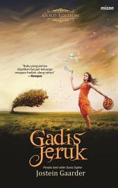 Gadis jeruk: Sebuah Dongeng Tentang Kehidupan