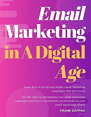 Email Marketing in A Digital Age PDF