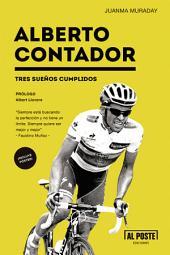 Alberto Contador: Tres sueños cumplidos