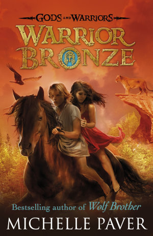 Warrior Bronze  Gods and Warriors Book 5