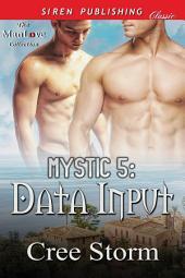 MYSTIC 5: Data Input