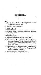 Cottage Economy: Containing Information Relative to the Brewing of Beer, Making of Bread, Keeping of Cows, Pigs, Bees, Ewes, Goats, Poultry and Rabbits ... to which are Added, Instructions Relative to the Selecting, the Cutting and the Bleaching of the Plants of English Grass and Grain, for the Purpose of Making Hats and Bonnets; and Also Instructions for Erecting and Using Ice-houses, After the Virginian Manner