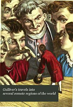 Gulliver s Travels Into Several Remote Regions of the World PDF