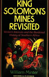 King Solomon's Mines Revisited: Western Interests and the Burdened History of Southern Africa